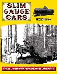 Slim Guage Cars